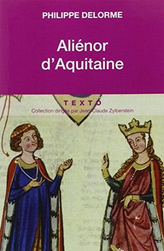 9782847347852: Alienor d'Aquitaine (French Edition)