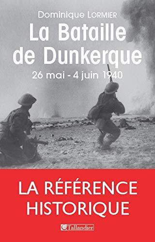 9782847347944: La bataille de Dunkerque (French Edition)