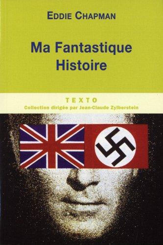 9782847348224: Ma fantastique histoire