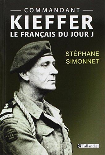 Commandant Kieffer : Le français du Jour J: Stéphane Simonnet