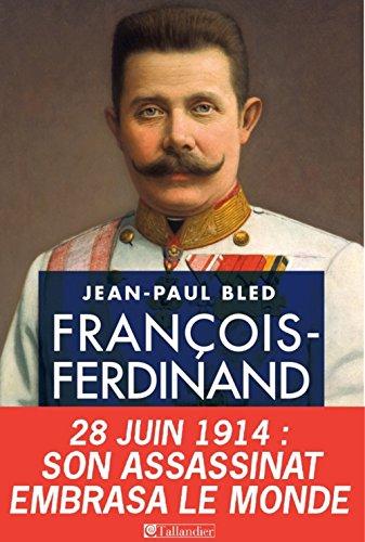 9782847349702: Fran�ois-Ferdinand d'Autriche