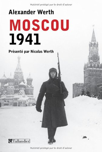 MOSCOU 1941: WERTH ALEXANDER
