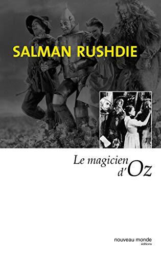 9782847360073: LE MAGICIEN D'OZ (Essais / Analys)
