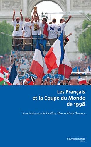 Les Français et la coupe du monde: Hare, Geoffrey; Dauncey,