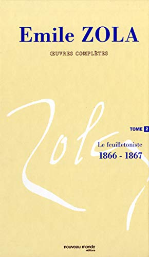 Oeuvres complètes : Tome 2 (French edition): Emile Zola