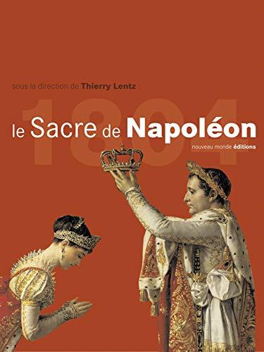 le sacre de napoleon: Ir�ne Delage, Pierre Bontemps