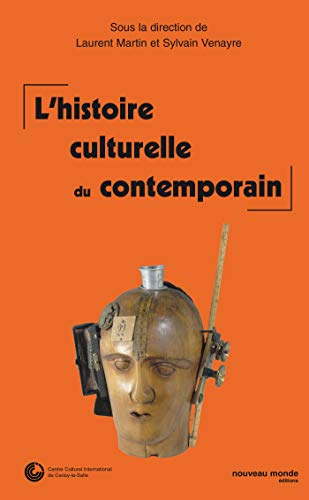 L'histoire culturelle du contemporain : actes du: Sous la direction