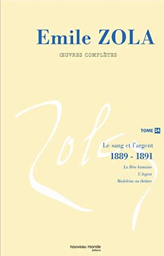 9782847361087: Oeuvres complètes : Tome 14, Le sang et l'argent (1889-1891)