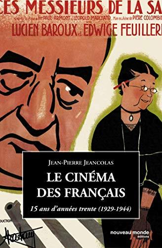 9782847361148: Le cin�ma des Fran�ais : 15 Ans d'ann�es trente (1929-1944)