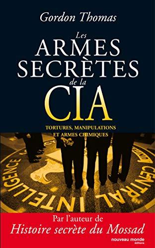 Les Armes Secretes de la CIA (284736174X) by Gordon Thomas
