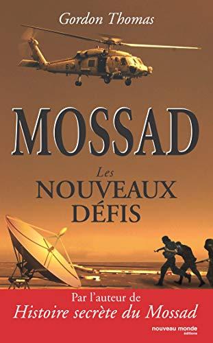 MOSSAD : LES NOUVEAUX DÉFIS: THOMAS GORDON