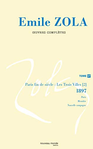 Emile Zola-Oeuvres completes : Tome 17 (French Edition): Emile Zola