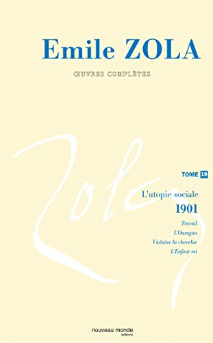 9782847362565: Oeuvres Completes : Tome 19, L'utopie sociale (French Edition)