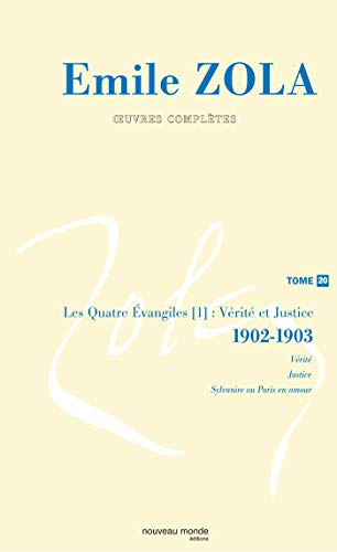 9782847362572: Emile Zola, Oeuvres compl�tes : Tome 20, V�rit� et Justice (1902-1903)