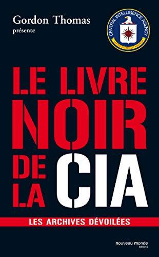 9782847362862: Le livre noir de la CIA