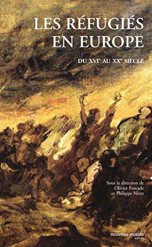 9782847363067: Les r�fugi�s en Europe du XVIe au XXe si�cle