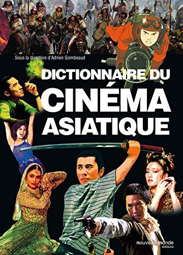 9782847363593: dictionnaire du cinéma asiatique