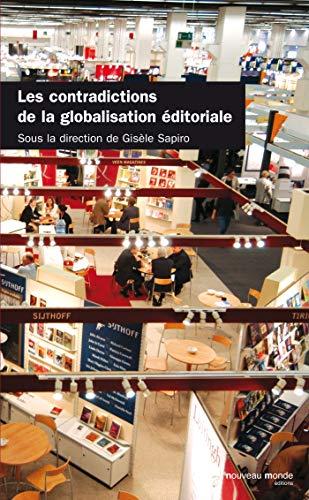 9782847363920: Les contradictions de la globalisation �ditoriale