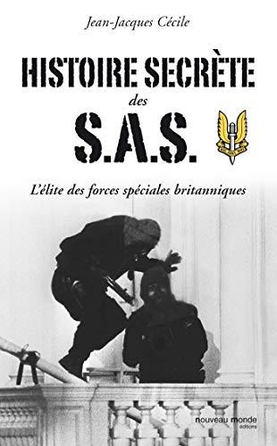 Histoire secrète des SAS: C�cile, Jean-Jacques