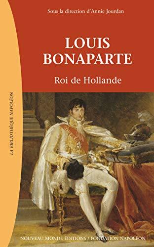 Louis Bonaparte (French Edition)