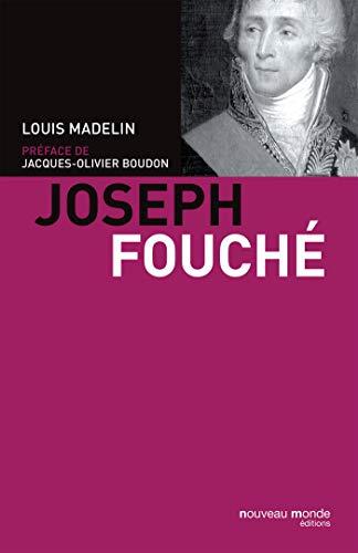 Joseph Fouché: Louis Madelin