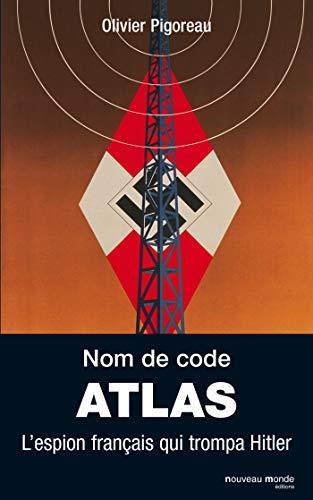 Nom de code : Atlas (French Edition): Olivier Pigoreau