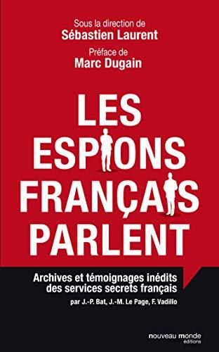 ESPIONS FRANÇAIS PARLENT (LES): LAURENT SOLANGE