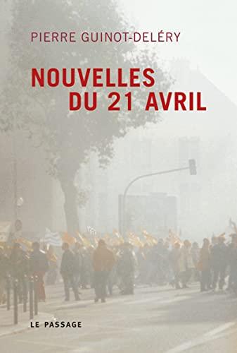 Nouvelles du 21 avril: Guinot-Del�ry, Pierre