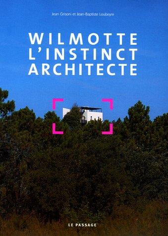 9782847420814: wilmotte, l'instinct architecte
