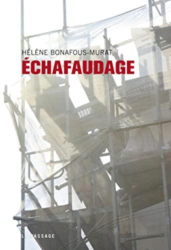 9782847421057: Echafaudage