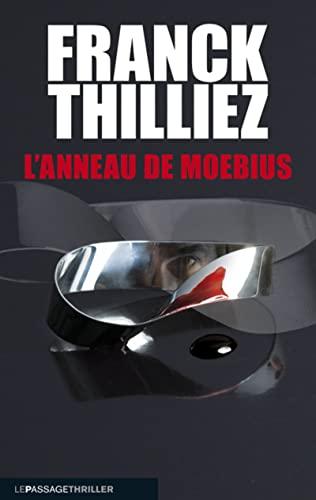 L'anneau de Moebius (French Edition): Franck Thilliez