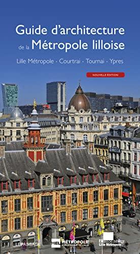 Guide d'architecture de la métropole lilloise: Collectif