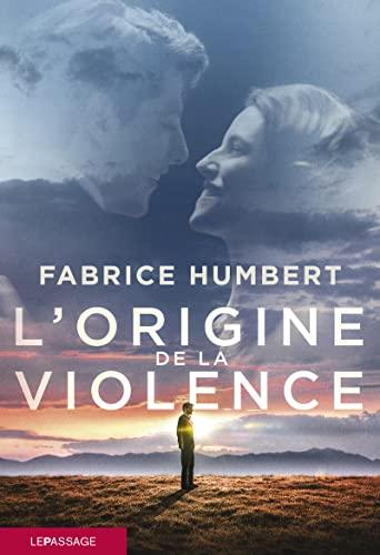 9782847421293: L'origine de la violence (French Edition)