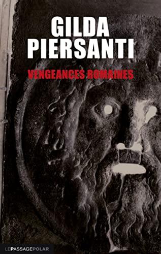 9782847421354: Vengeances romaines : Un hiver meurtier