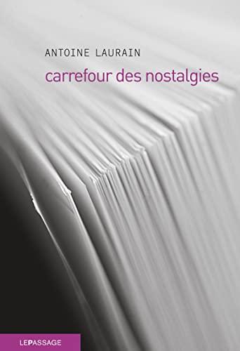 9782847421385: Carrefour des nostalgies