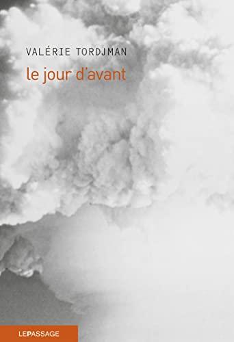 Jour d'avant (Le): Tordjman, Val�rie