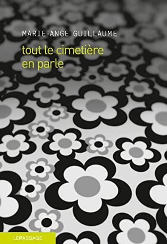 tout le cimetière en parle (2847421645) by Marie-Ange Guillaume