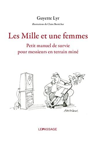 Mille et une femmes (Les): Lyr, Guyette