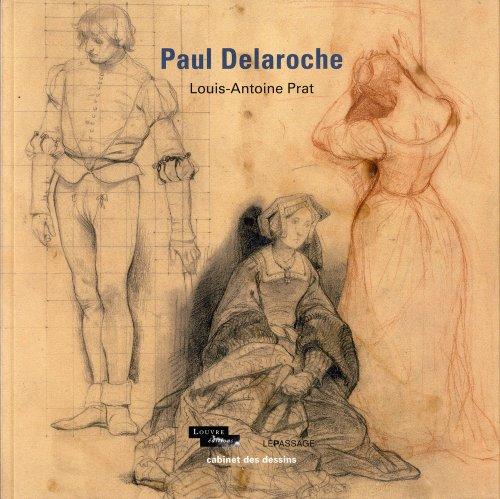 Paul Delaroche: Prat, Louis-Antoine