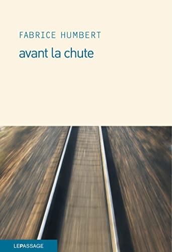 Avant la chute: Fabrice Humbert