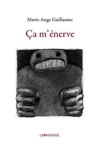 Ça m'énerve: Guillaume, Marie-Ange