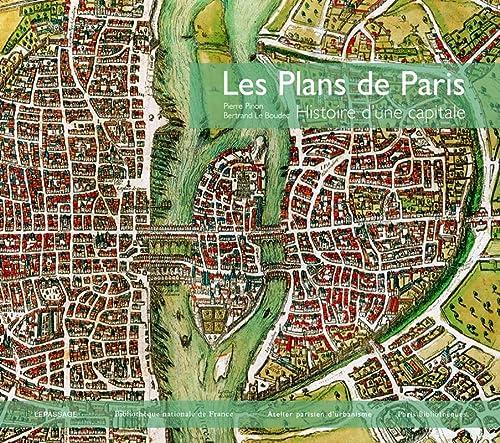 Plans de Paris (Les) [nouvelle édition]: Pinon, Pierre