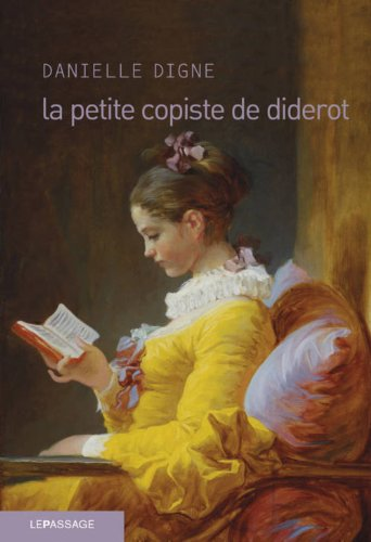 La petite copiste de Diderot: Danielle Digne