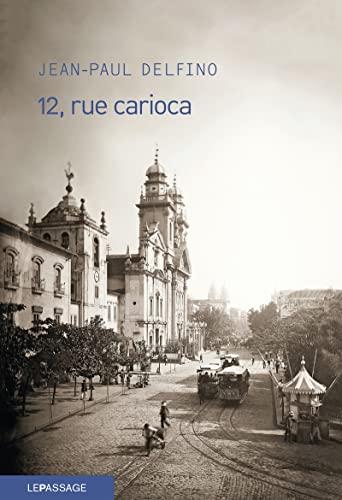 12, rue Carioca: Delfino, Jean-Paul