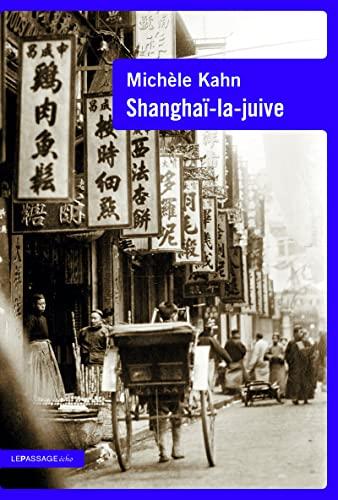 9782847423020: Shanghaï-la-juive
