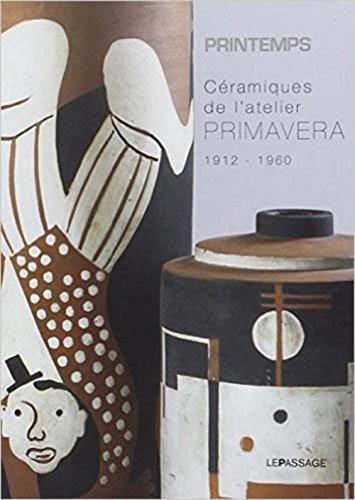9782847423204: Céramiques de l'atelier Primavera, 1912-1960