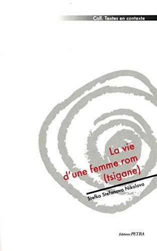 9782847430370: La vie d'une femme rom (tsigane)