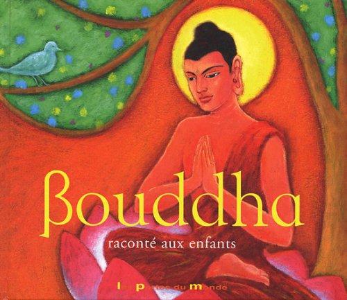 9782847460438: Bouddha raconté aux enfants