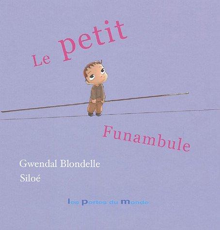 9782847460957: Le petit funambule