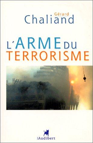 9782847490015: L'Arme du terrorisme